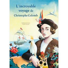 Catherine de Lasa - L'incroyable voyage de Christophe Colomb