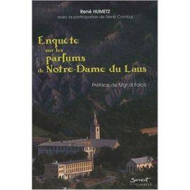 René Humetz - Enquête sur les parfums de Notre Dame du Laus