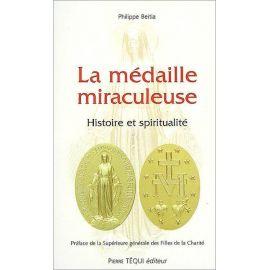 Abbé Philippe Beitia - La médaille miraculeuse