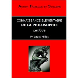 Louis Millet - Connaissance élémentaire de la philosophie