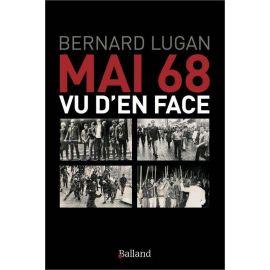 Bernard Lugan - Mai 68 vu d'en face