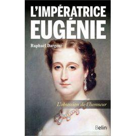 Raphaël Dargent - L'impératrice Eugénie