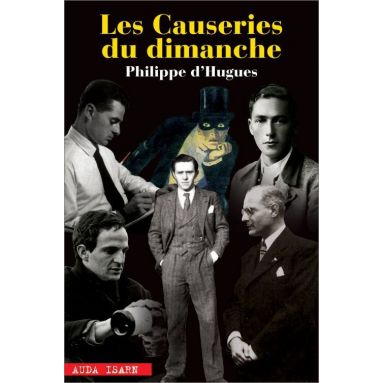 Philippe d'Hugues - Causeries du dimanche