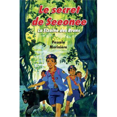 Pascale Morinière - Le secret de Seeonee
