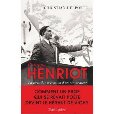 Christian Delporte - Philippe Henriot