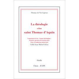 La théologie selon saint Thomas d'Aquin