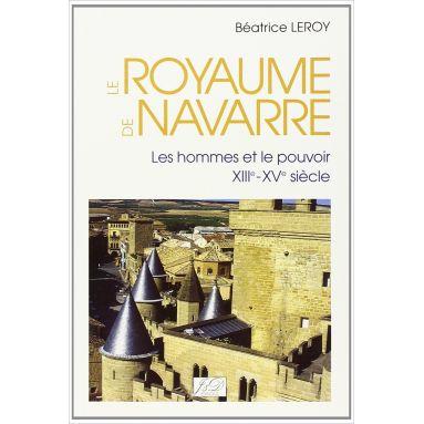 Béatrice Leroy - Le Royaume de Navarre