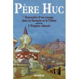 Père Huc - Souvenirs d'un voyage dans la Tartarie et le Thibet