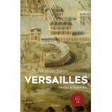 Versailles, Vérités et légendes