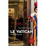 Le Vatican, Vérités et légendes