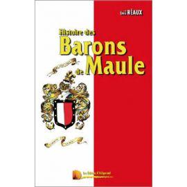 Emile Réaux - Histoire des Barons de Maule