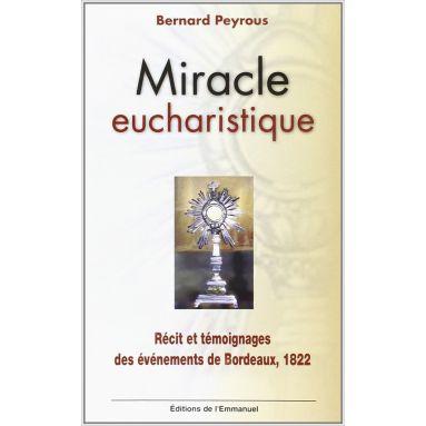 Père Bernard Peyrous - Miracle eucharistique