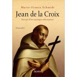 Marie-France Schmidt - Jean de la Croix
