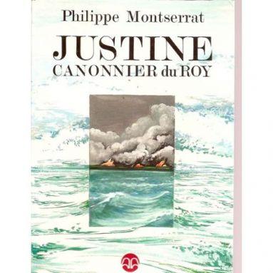 Philippe Montserrat - Justine canonnier du Roy