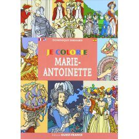 Dominique Ehrhard - Je colorie Marie-Antoinette