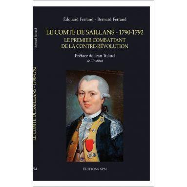 Edouard Ferrand & Bernard Ferrand - Le comte de Saillans - 1790-1792