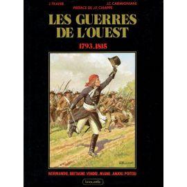Jean Tranié - Les Guerres de l'Ouest 1793 -1815