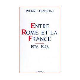 Entre Rome et la France 1926-1946