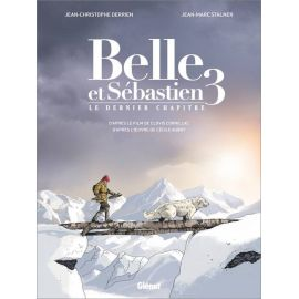 Jean-Christophe Derrien - Belle et Sébastien le dernier chapitre