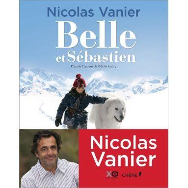 Nicolas Vanier - Belle et Sébastien