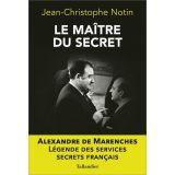 Le Maître du secret Alexandre de Marenches