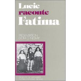 Dom Nesmy - Lucie raconte Fatima