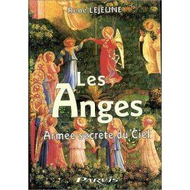 René Lejeune - Les Anges armée secrète du Ciel