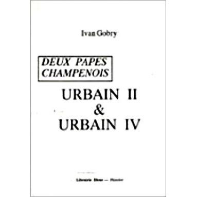 Ivan Gobry - Urbain II et Urbain IV