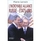 L'incroyable alliance Russie - Etats-Unis