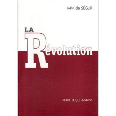 Mgr Gaston de Ségur - La Révolution