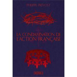 Philippe Prévost - La condamnation de l'Action française