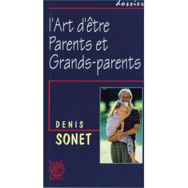 Père Denis Sonet - L'art d'être grands-parents