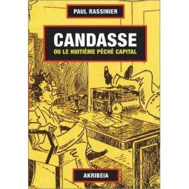 Paul Rassinier - Candasse ou le huitième péché capital