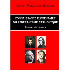 Connaissance élémentaire du libéralisme catholique