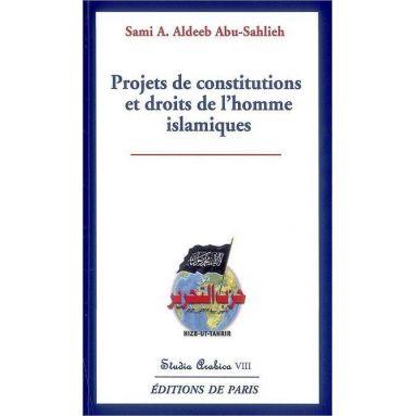 Sami Awad Aldeeb Abu-Sahlieh - Projets de constitutions et droits de l'homme islamiques