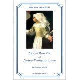 Soeur Benoite et Notre Dame du Laus