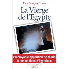 Père François Brune - La Vierge de l'Egypte