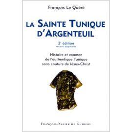 François Le Quéré - La Sainte Tunique d'Argenteuil