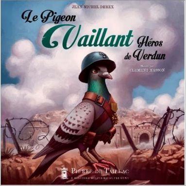 Jean-Michel Derex - Le pigeon Vaillant