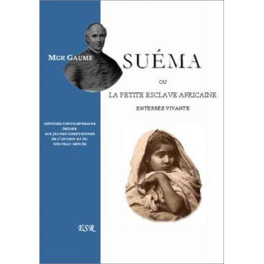 Mgr Jean-Joseph Gaume - Suéma
