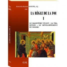 Auguste-Alexis Goupil - La règle de la Foi 1