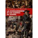 La Chouannerie et les Guerres de Vendée