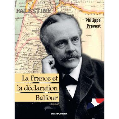 Philippe Prévost - La France et la déclaration Balfour