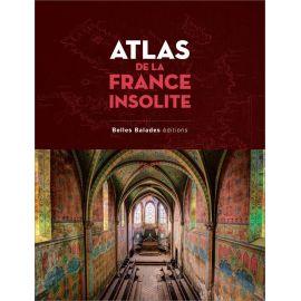 Arnaud Goumand - Atlas de la France insolite