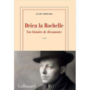 Julien Hervier - Drieu La Rochelle
