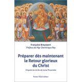 Préparer dès maintenant le Retour glorieux du Christ