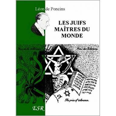 Léon de Poncins - Les juifs maîtres du monde