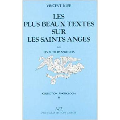 Vincent Klee - Les plus beaux textes sur les saints anges Tome 2