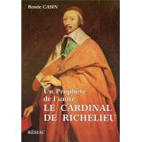 Un prophète de l'unité le cardinal de Richelieu