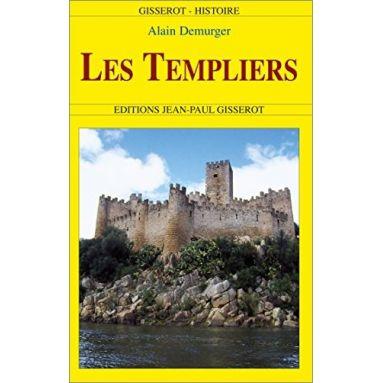 Alain Demurger - Les Templiers